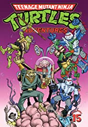 Teenage Mutant Ninja Turtles Adventures Tome 15