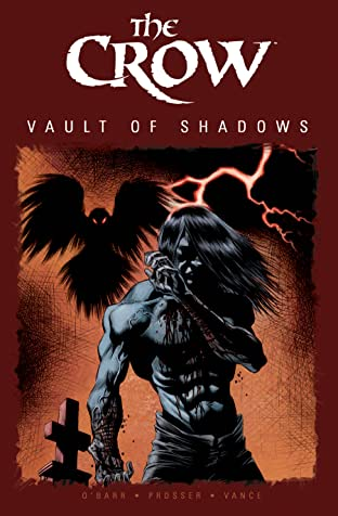 The Crow: Vault of Shadows, Book 1