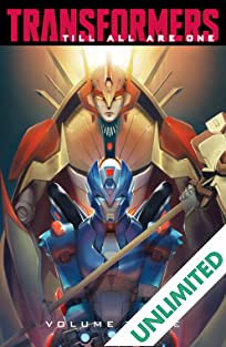 Transformers: Till All Are One Vol. 3