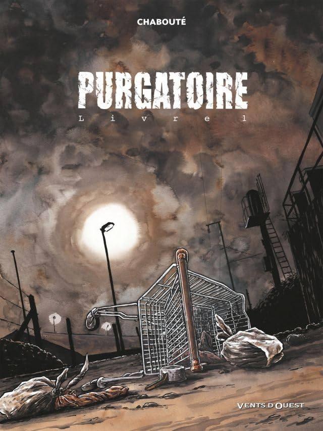 Purgatoire Vol. 1: Livre 1