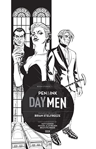 Day Men: Pen & Ink #1