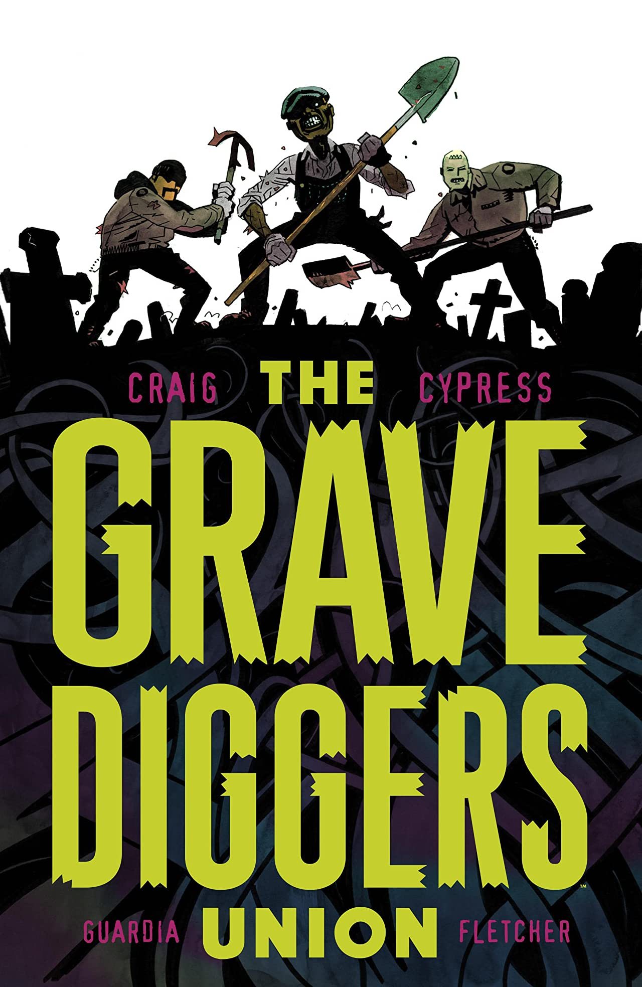 The Gravediggers Union Tome 1