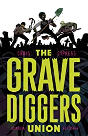 The Gravediggers Union Vol. 1
