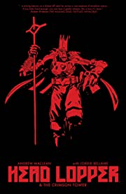 Head Lopper Vol. 2: Head Lopper And The Crimson Tower