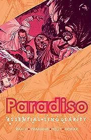 Paradiso Vol. 1: Essential Singularity