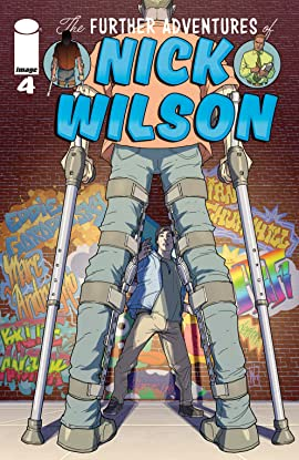 The Further Adventures Of Nick Wilson #4