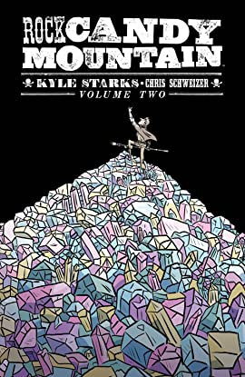 Rock Candy Mountain Vol. 2