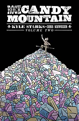 Rock Candy Mountain Vol. 2