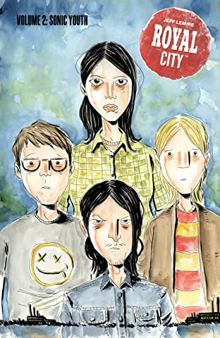 Royal City Tome 2: Sonic Youth