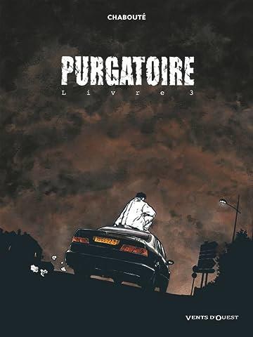 Purgatoire Vol. 3: Livre 3