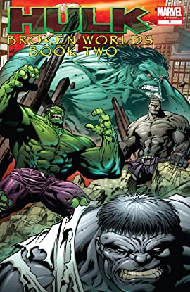 Hulk: Broken Worlds (2009) #2 (of 2)