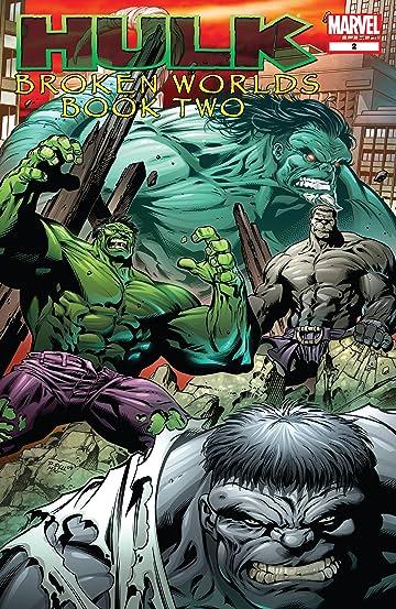 Hulk: Broken Worlds (2009) #2 (of 2)