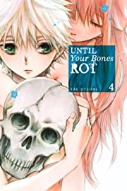 Until Your Bones Rot Tome 4