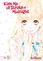 Kiss Me At the Stroke of Midnight Tome 3