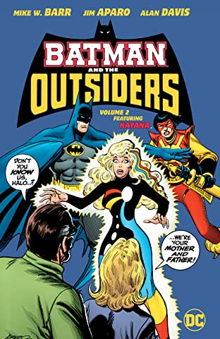 Batman and the Outsiders (1983-1987) Tome 2