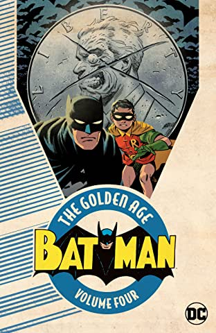 Batman: The Golden Age  Tome 4