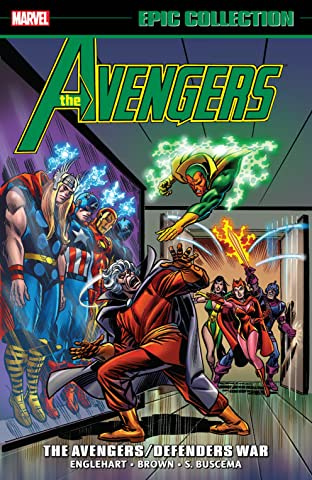 Avengers Epic Collection: The Avengers/Defenders War