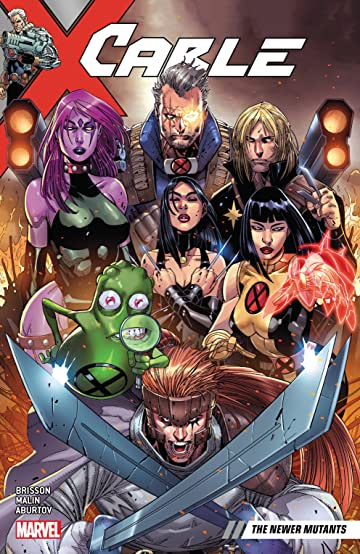 Cable Tome 2: The Newer Mutants