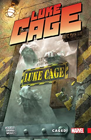 Luke Cage Vol. 2: Caged!