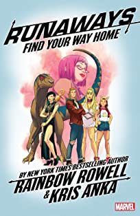 Runaways by Rainbow Rowell Vol. 1: Find Your Way Home