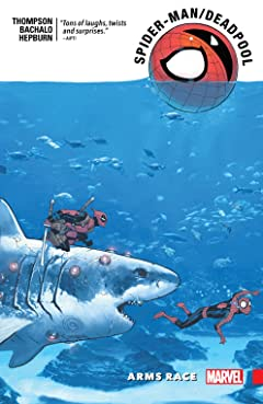 Spider-Man/Deadpool Tome 5: Arms Race