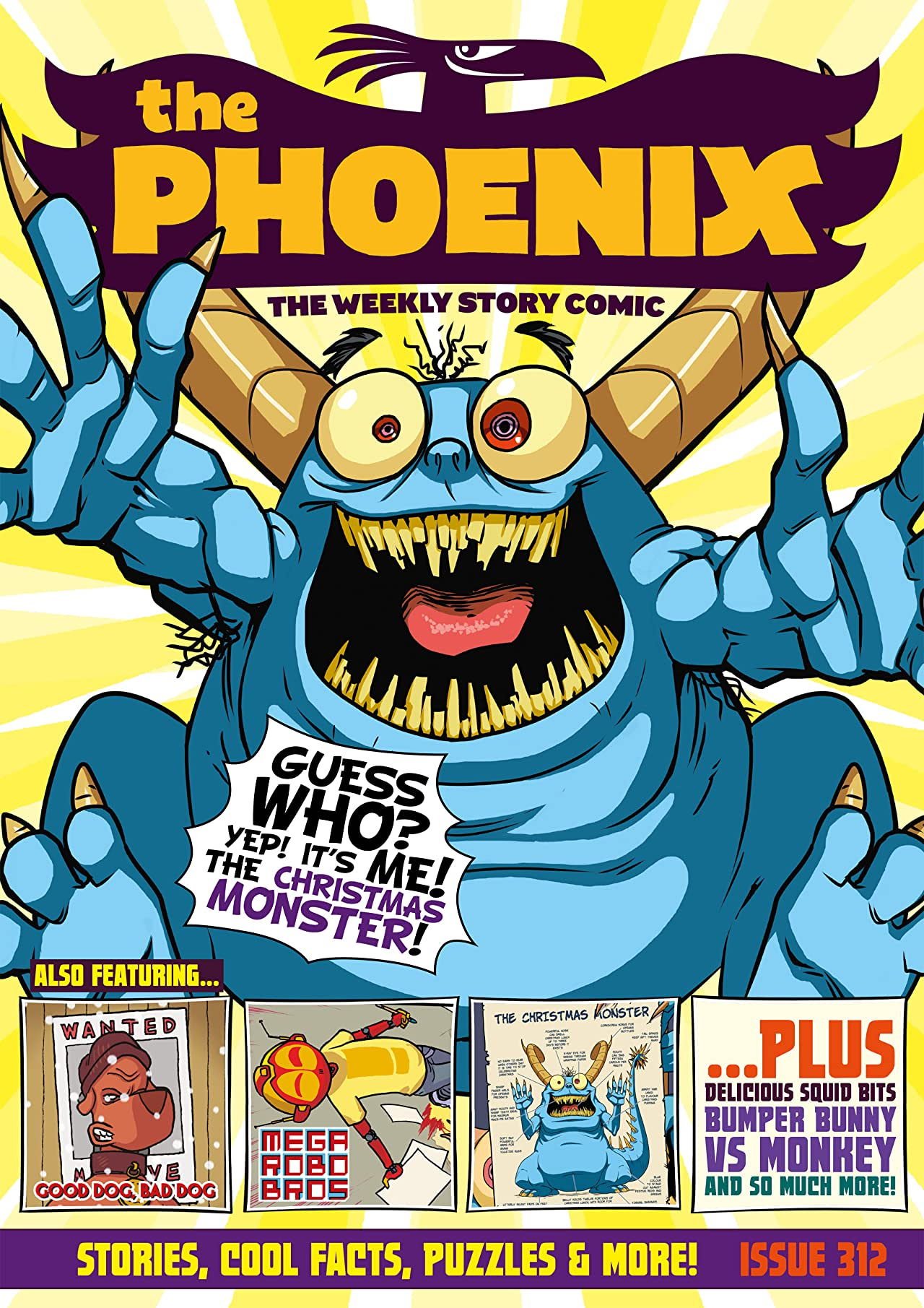 The Phoenix #312: The Weekly Story Comic