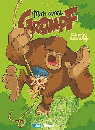 Mon ami Grompf Vol. 8: Classe sauvage