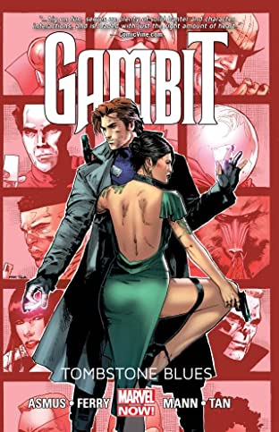 Gambit Tome 2: Tombstone Blues