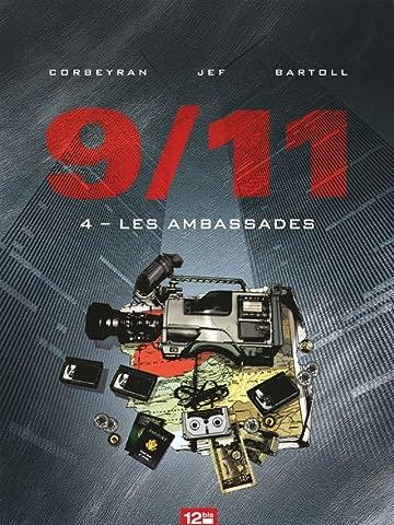 9/11 Vol. 4: Les ambassades