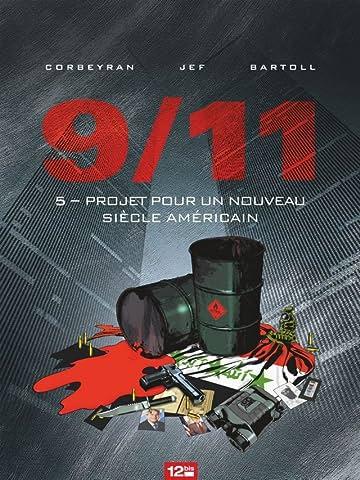 9/11 Vol. 5: Projet pour un nouveau siècle américain