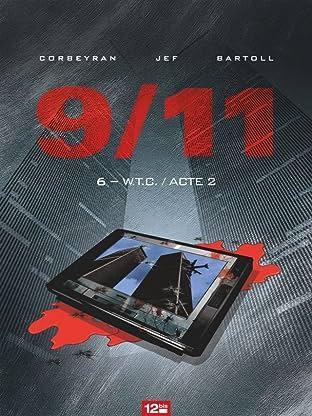 9/11 Vol. 6: W.T.C. Acte 2