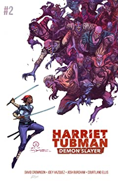 Harriet Tubman: Demon Slayer No.2