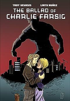 The Ballad of Charlie Farsig
