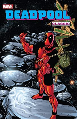 Deadpool Classic Tome 6
