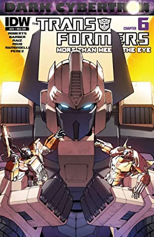 Transformers: More Than Meets the Eye (2011-2016) #25: Dark Cybertron Part 6