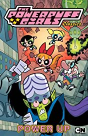 Powerpuff Girls Classics Vol. 2: Power Up