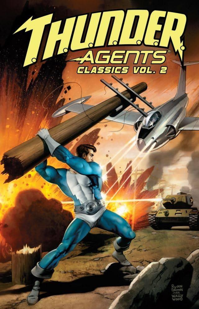 T.H.U.N.D.E.R. Agents Classics Vol. 2