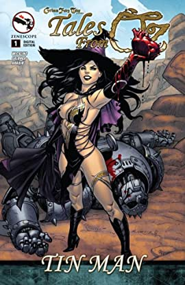 Grimm Fairy Tales: Tales from Oz #1: The Tin Man