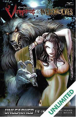 Grimm Fairy Tales Unleashed: Vampires & Werewolves
