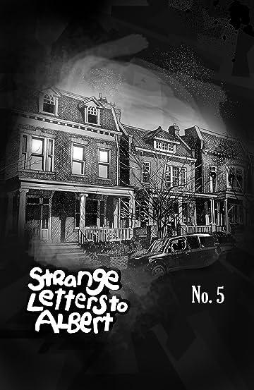 Strange Letters To Albert #5