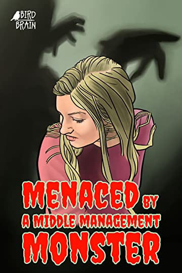 Menaced by a Middle Management Monster