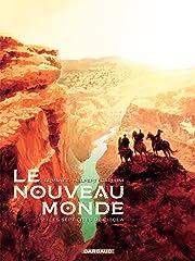 Le Nouveau Monde Vol. 2: Les Sept cités de Cibola