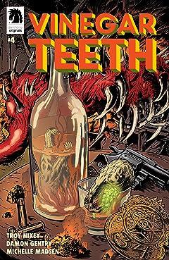 Vinegar Teeth #4