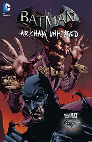 Batman: Arkham Unhinged Tome 3