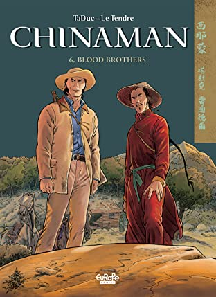 Chinaman Vol. 6: Blood Brothers