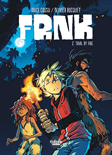 FRNCK Vol. 2: Trial by Fire