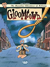 The Marvelous Adventures of McConey Vol. 1: Gloomtown