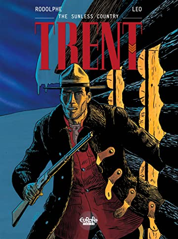 Trent Vol. 6: The Sunless Country