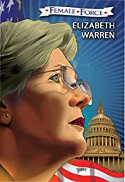 Female Force: Elizabeth Warren: The Graphic Novel
