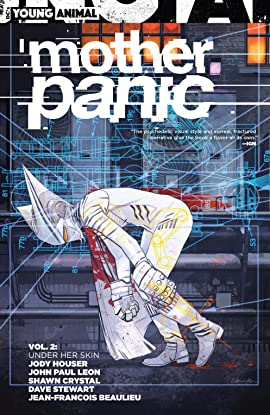 Mother Panic (2016-2017) Vol. 2: Under Her Skin
